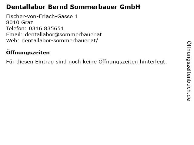 Dentallabor Bernd Sommerbauer GmbH in Graz: Adresse und Öffnungszeiten