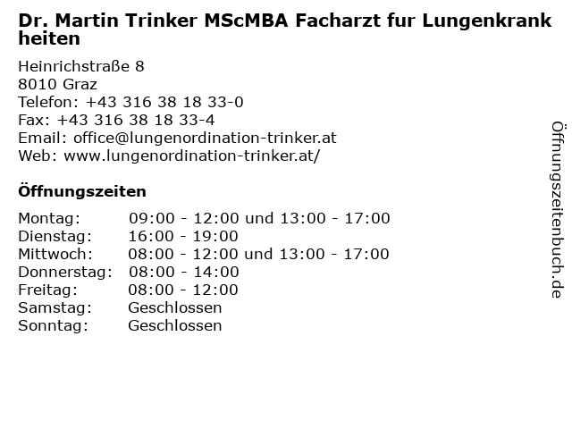 Dr. Martin Trinker MScMBA Facharzt fur Lungenkrankheiten in Graz: Adresse und Öffnungszeiten