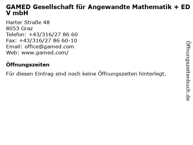 GAMED Gesellschaft für Angewandte Mathematik + EDV mbH in Graz: Adresse und Öffnungszeiten