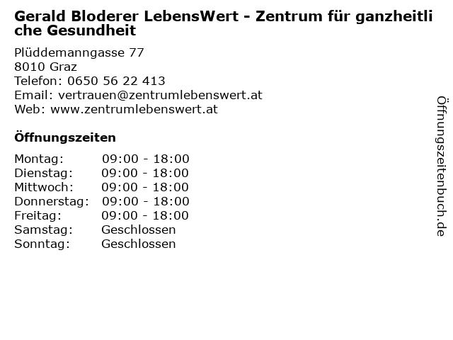 Gerald Bloderer LebensWert - Zentrum für ganzheitliche Gesundheit in Graz: Adresse und Öffnungszeiten