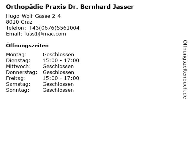 Orthopädie Praxis Dr. Bernhard Jasser in Graz: Adresse und Öffnungszeiten