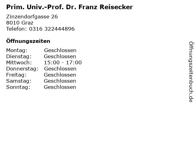 Prim. Univ.-Prof. Dr. Franz Reisecker in Graz: Adresse und Öffnungszeiten