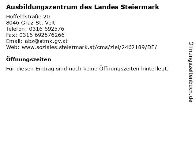 Ausbildungszentrum des Landes Steiermark in Graz-St. Veit: Adresse und Öffnungszeiten