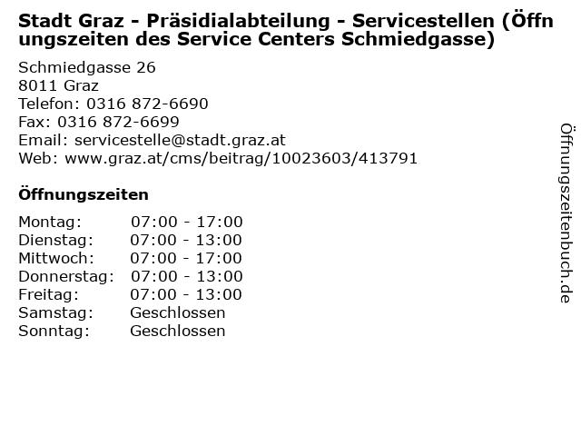 Stadt Graz - Präsidialabteilung - Servicestellen (Öffnungszeiten des Service Centers Schmiedgasse) in Graz: Adresse und Öffnungszeiten