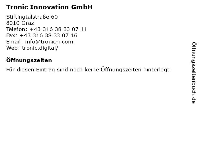 Tronic Innovation GmbH in Graz: Adresse und Öffnungszeiten