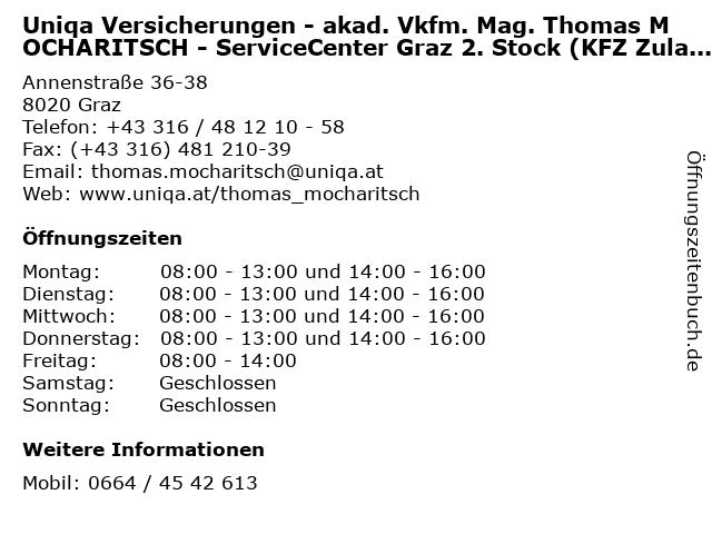 Uniqa Versicherungen - akad. Vkfm. Mag. Thomas MOCHARITSCH - ServiceCenter Graz 2. Stock (KFZ Zulassung) in Graz: Adresse und Öffnungszeiten
