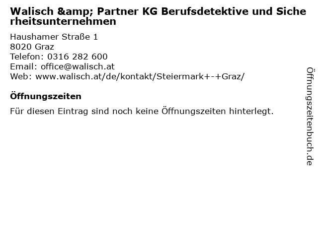 Walisch & Partner KG Berufsdetektive und Sicherheitsunternehmen in Graz: Adresse und Öffnungszeiten