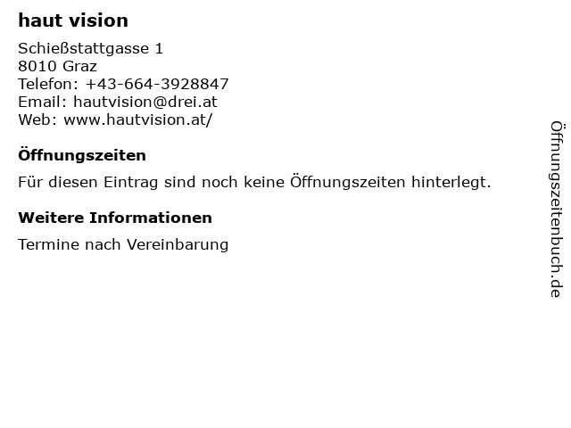 haut vision in Graz: Adresse und Öffnungszeiten