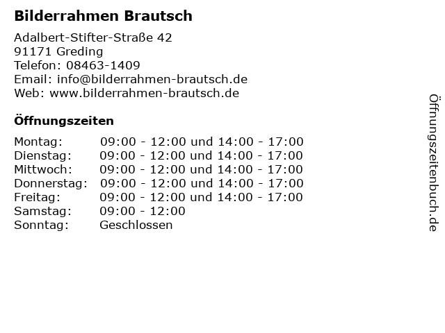 Bilderrahmen Brautsch in Greding: Adresse und Öffnungszeiten