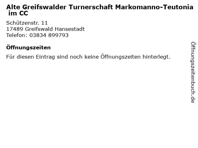 Alte Greifswalder Turnerschaft Markomanno-Teutonia im CC in Greifswald Hansestadt: Adresse und Öffnungszeiten