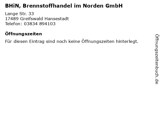 BHiN, Brennstoffhandel im Norden GmbH in Greifswald Hansestadt: Adresse und Öffnungszeiten
