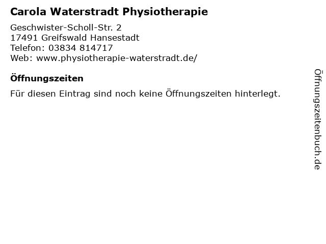 Carola Waterstradt Physiotherapie in Greifswald Hansestadt: Adresse und Öffnungszeiten