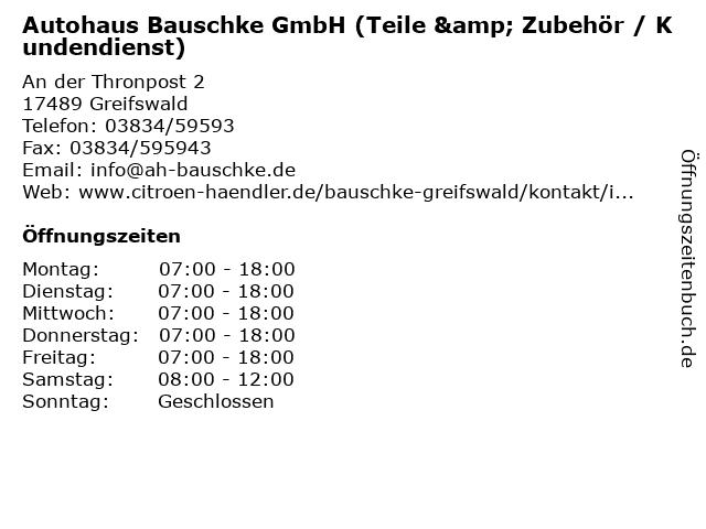 Autohaus Bauschke GmbH (Teile & Zubehör / Kundendienst) in Greifswald: Adresse und Öffnungszeiten
