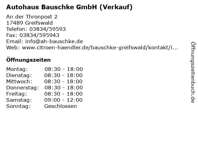 Autohaus Bauschke GmbH (Verkauf) in Greifswald: Adresse und Öffnungszeiten
