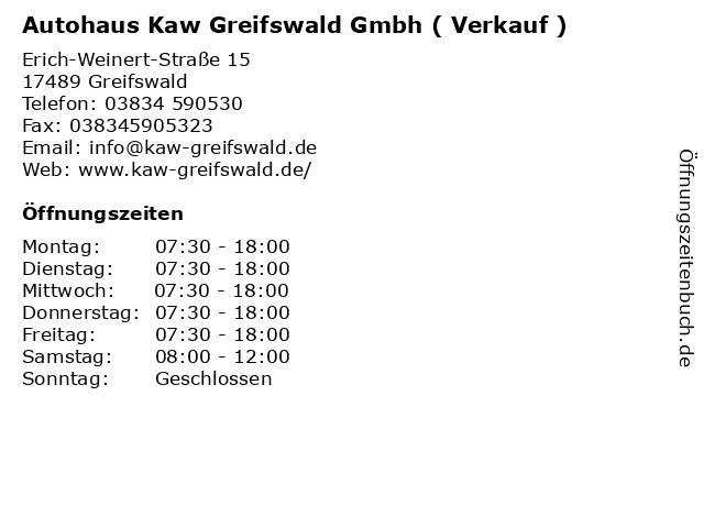Autohaus Kaw Greifswald Gmbh ( Verkauf ) in Greifswald: Adresse und Öffnungszeiten