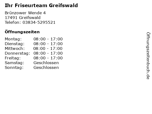 Ihr Friseurteam Greifswald in Greifswald: Adresse und Öffnungszeiten