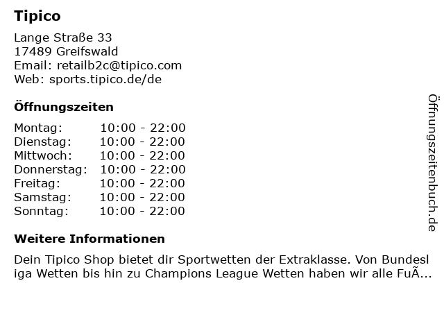 TIPICO by Arena Sportwetten I.u.K. GmbH in Greifswald: Adresse und Öffnungszeiten