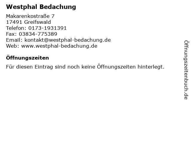 Westphal Bedachung in Greifswald: Adresse und Öffnungszeiten