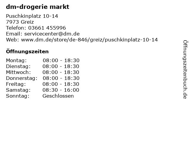 dm-drogerie markt GmbH + Co. KG in Greiz: Adresse und Öffnungszeiten