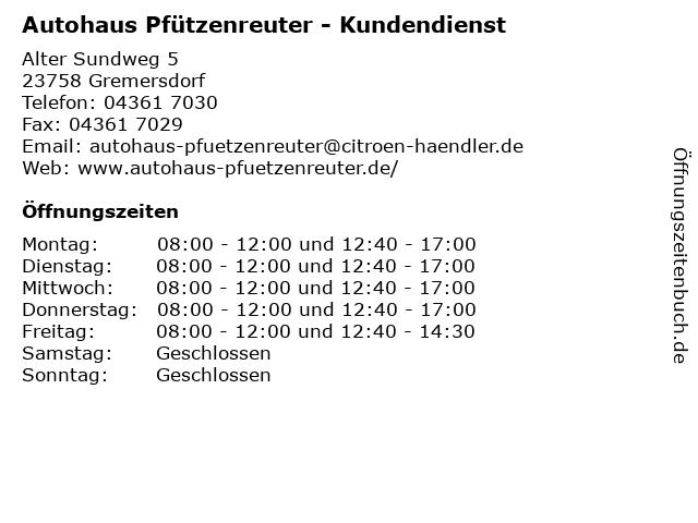 Autohaus Pfützenreuter - Kundendienst in Gremersdorf: Adresse und Öffnungszeiten