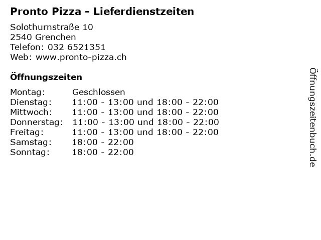 Pronto Pizza - Lieferdienstzeiten in Grenchen: Adresse und Öffnungszeiten