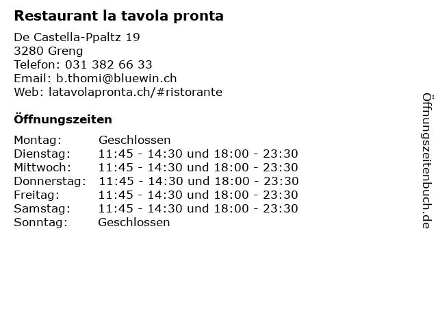 Restaurant la tavola pronta in Greng: Adresse und Öffnungszeiten