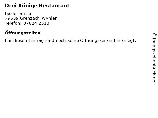 Drei Könige Restaurant in Grenzach-Wyhlen: Adresse und Öffnungszeiten