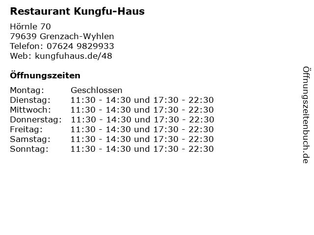 Restaurant Kungfu-Haus in Grenzach-Wyhlen: Adresse und Öffnungszeiten