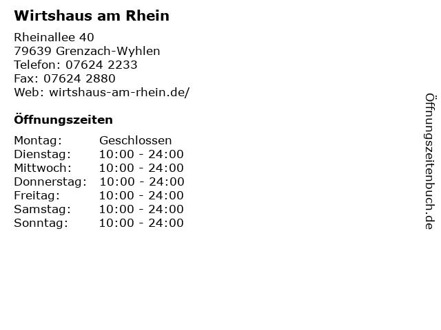 Wirtshaus am Rhein in Grenzach-Wyhlen: Adresse und Öffnungszeiten