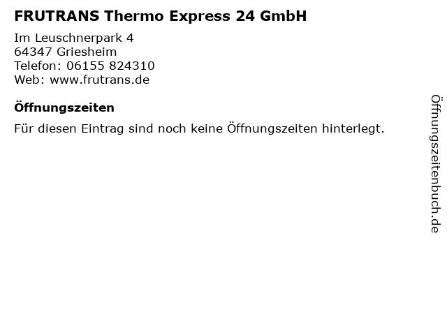 FRUTRANS Thermo Express 24 GmbH in Griesheim: Adresse und Öffnungszeiten