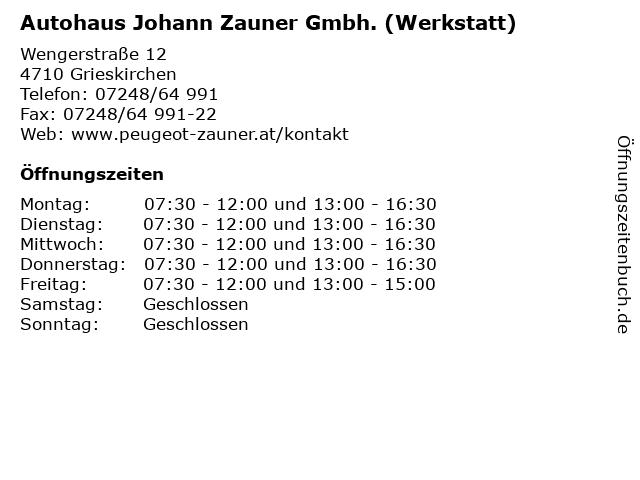 Autohaus Johann Zauner Gmbh. (Werkstatt) in Grieskirchen: Adresse und Öffnungszeiten