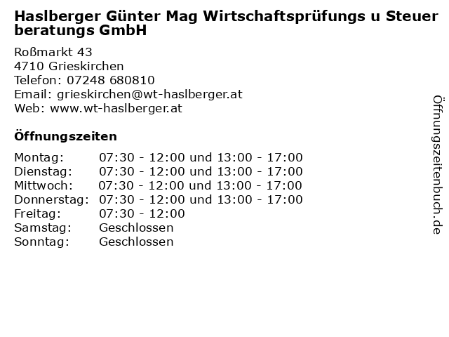 Haslberger Günter Mag Wirtschaftsprüfungs u Steuerberatungs GmbH in Grieskirchen: Adresse und Öffnungszeiten