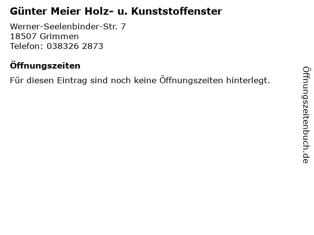 Günter Meier Holz- u. Kunststoffenster in Grimmen: Adresse und Öffnungszeiten