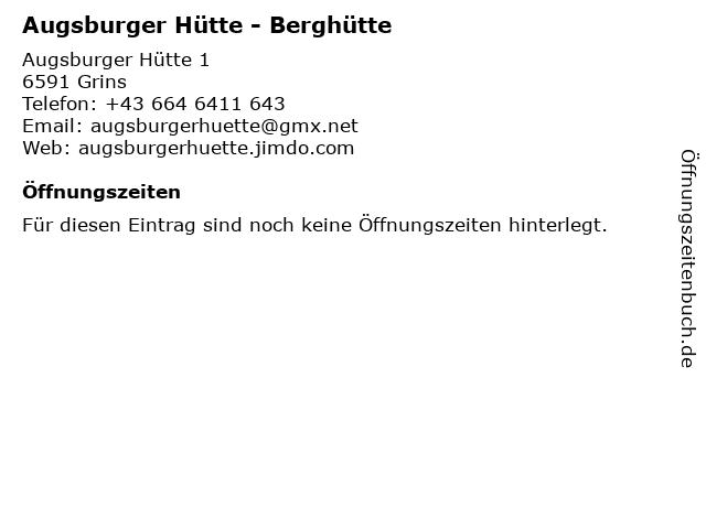 Augsburger Hütte - Berghütte in Grins: Adresse und Öffnungszeiten