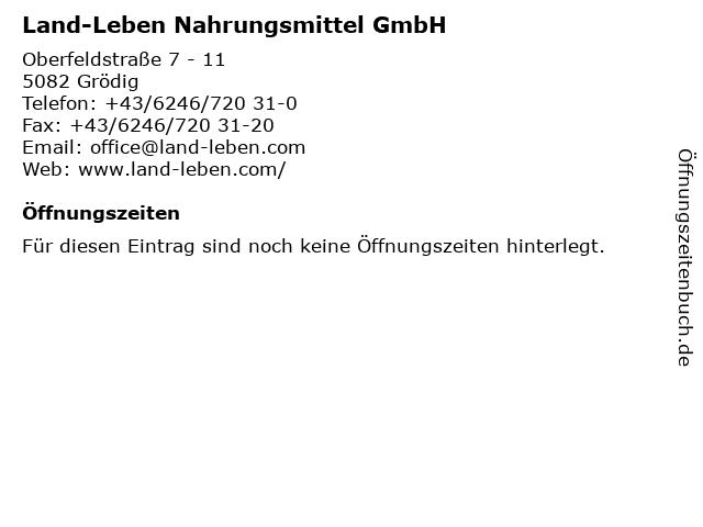Land-Leben Nahrungsmittel GmbH in Grödig: Adresse und Öffnungszeiten