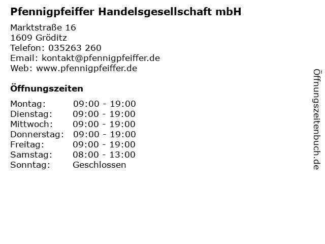 Pfennigpfeiffer Handelsgesellschaft mbH in Gröditz: Adresse und Öffnungszeiten
