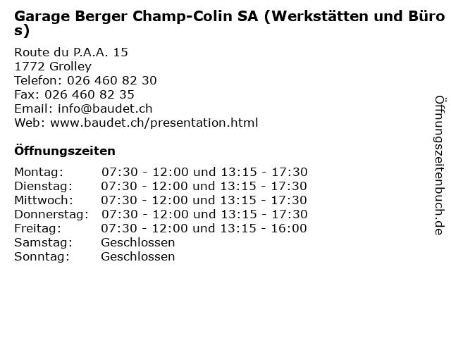 Garage Berger Champ-Colin SA (Werkstätten und Büros) in Grolley: Adresse und Öffnungszeiten