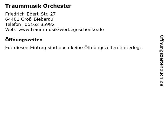 Traummusik Orchester in Groß-Bieberau: Adresse und Öffnungszeiten