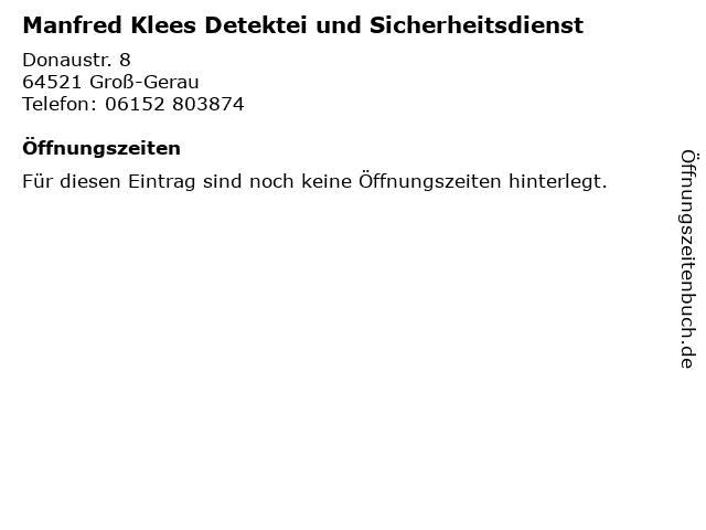 Manfred Klees Detektei und Sicherheitsdienst in Groß-Gerau: Adresse und Öffnungszeiten