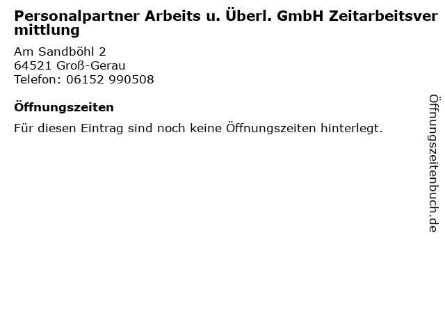 Personalpartner Arbeits u. Überl. GmbH Zeitarbeitsvermittlung in Groß-Gerau: Adresse und Öffnungszeiten