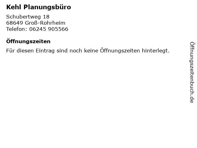 Kehl Planungsbüro in Groß-Rohrheim: Adresse und Öffnungszeiten