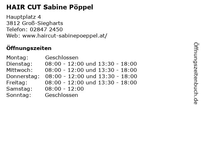 HAIR CUT Sabine Pöppel in Groß-Siegharts: Adresse und Öffnungszeiten
