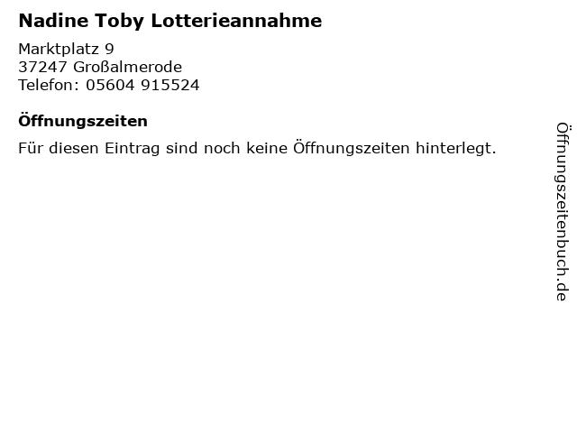 Nadine Toby Lotterieannahme in Großalmerode: Adresse und Öffnungszeiten