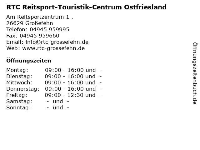 RTC Reitsport-Touristik-Centrum Ostfriesland in Großefehn: Adresse und Öffnungszeiten