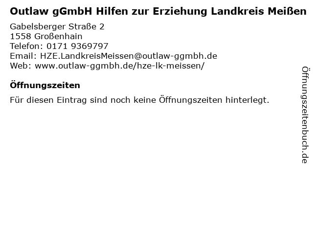 Outlaw gGmbH Hilfen zur Erziehung Landkreis Meißen in Großenhain: Adresse und Öffnungszeiten
