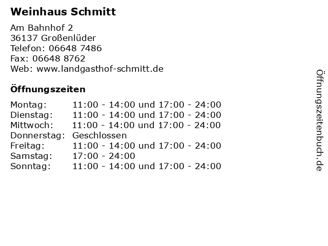 Weinhaus Schmitt in Großenlüder: Adresse und Öffnungszeiten