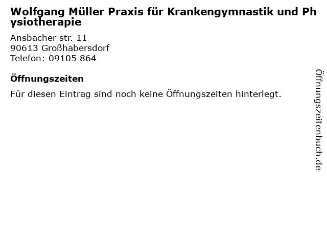 Wolfgang Müller Praxis für Krankengymnastik und Physiotherapie in Großhabersdorf: Adresse und Öffnungszeiten