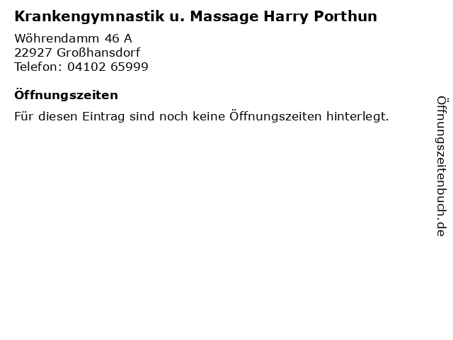 Krankengymnastik u. Massage Harry Porthun in Großhansdorf: Adresse und Öffnungszeiten