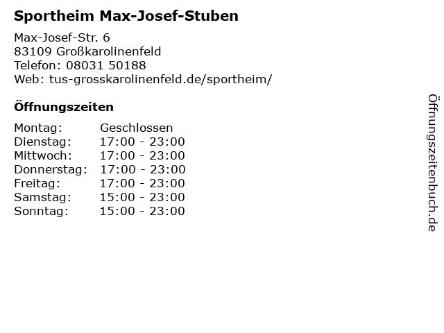 Sportheim Max-Josef-Stuben in Großkarolinenfeld: Adresse und Öffnungszeiten