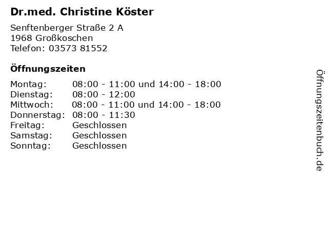 Dr.med. Christine Köster in Großkoschen: Adresse und Öffnungszeiten